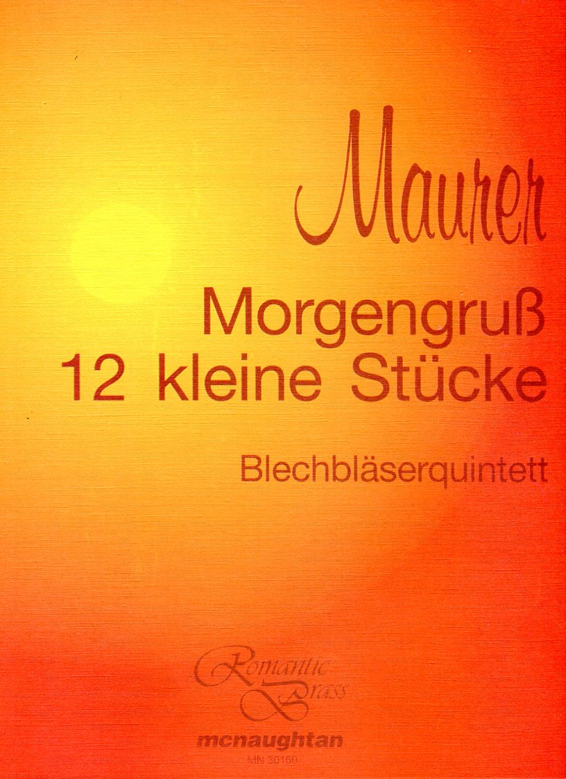 MAURER Morgengruss+12 Little Pieces
